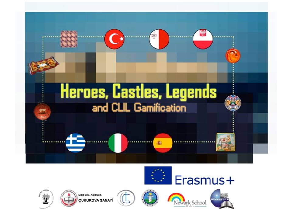 OUR INSTITUTE PROJECT HEROES, CASTLES, LEGENDS and CLIL Gamification