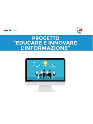 """PROGETTO """"EDUCARE E INNOVARE L'INFORMAZIONE"""""""